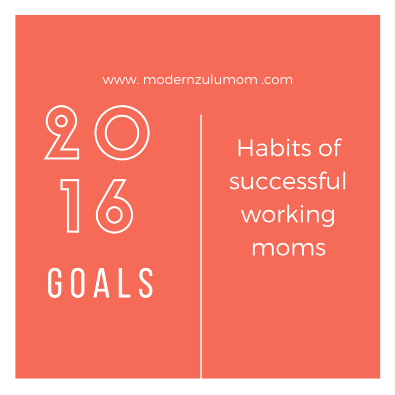 Habits of successful working moms